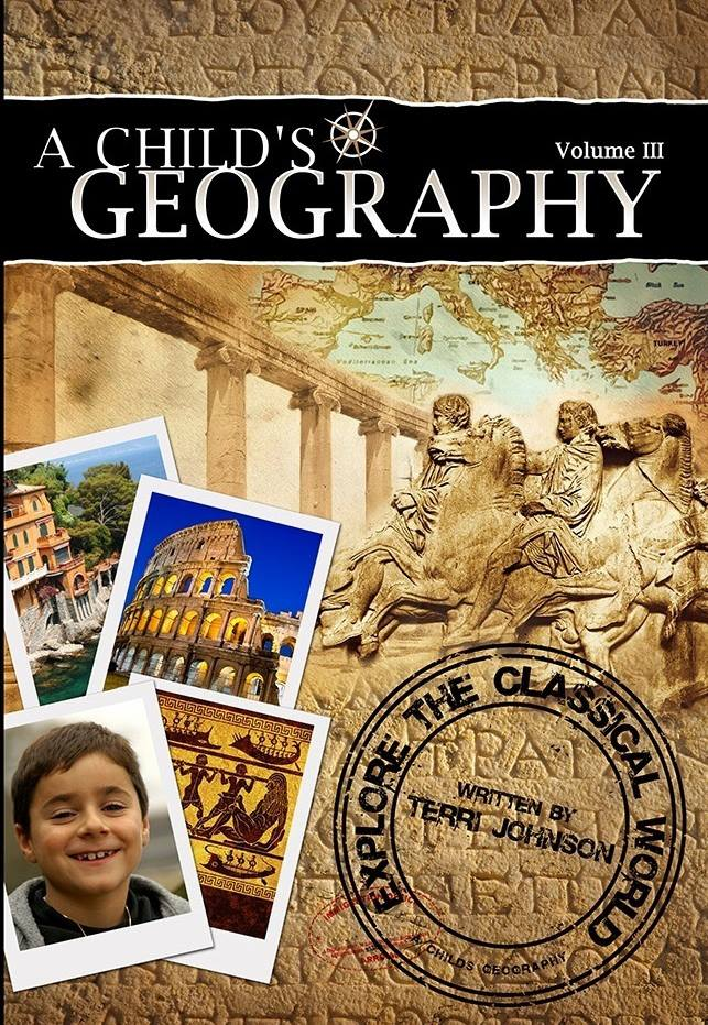 A Child's Geography: Explore The Classical World ~ Review and Giveaway!