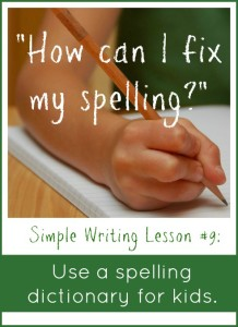 Simple-Writing-Lesson-9-Use-a-spelling-dictionary-for-kids