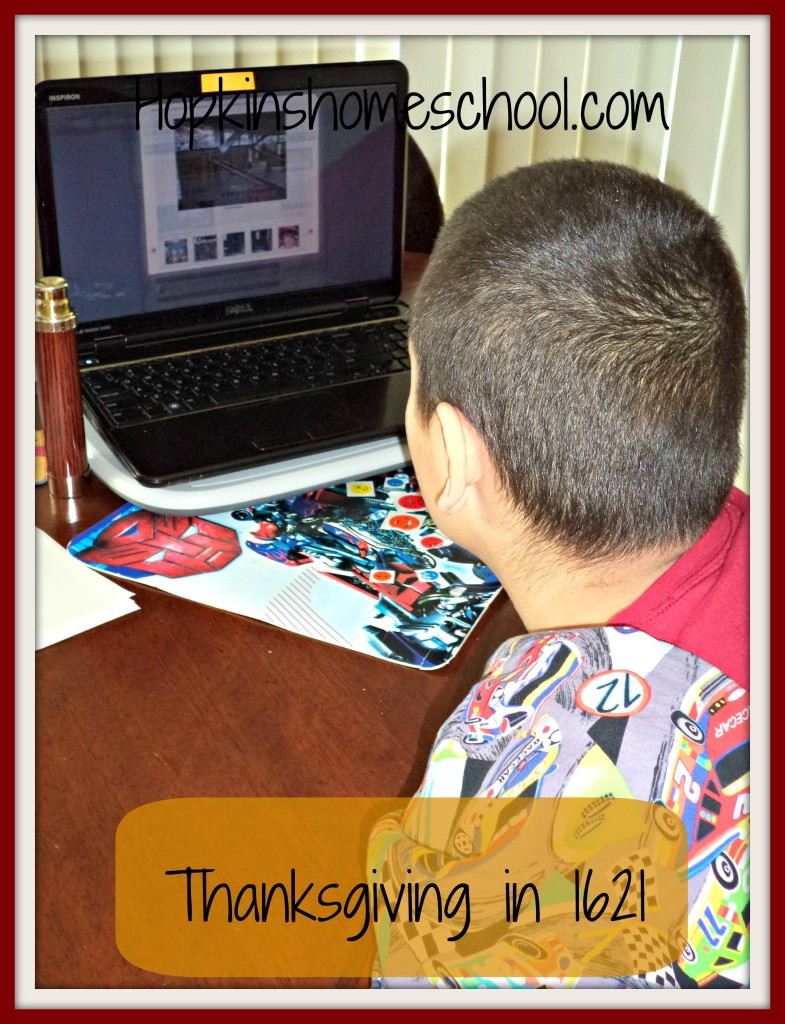 """Virtual"" Field Trip Friday ~ Thanksgiving in 1621 Review"