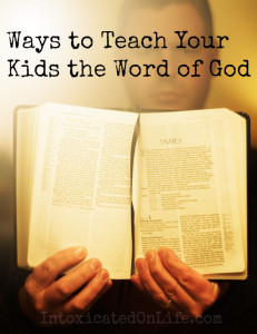 Ways-to-Teach-Your-Kids-the-Word-of-God
