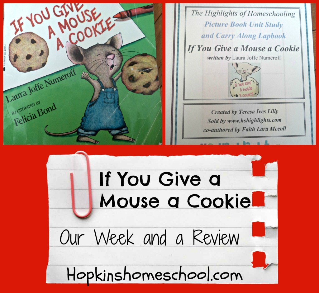 If You Give a Mouse a Cookie ~ Our week and a Review