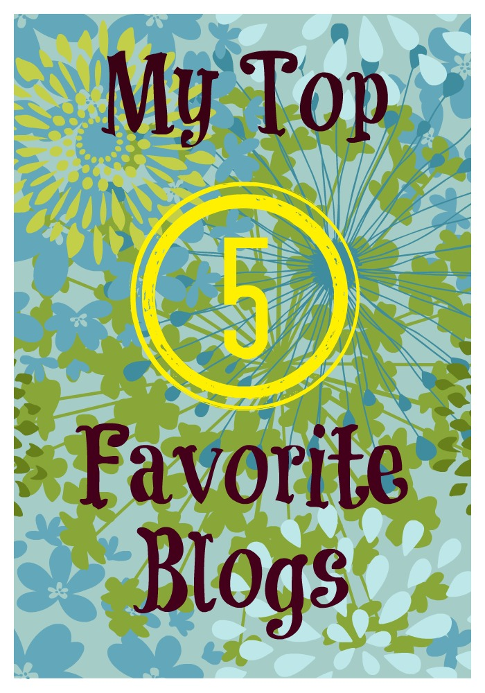 My Top 5 Favorite Blogs