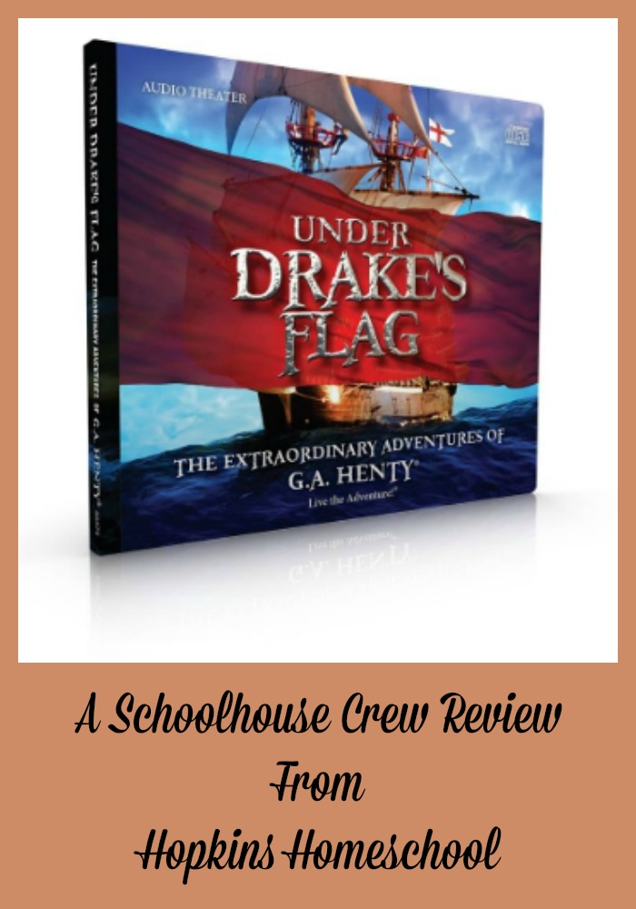 Under Drake's Flag Audio Drama ~ A Schoolhouse Crew Review