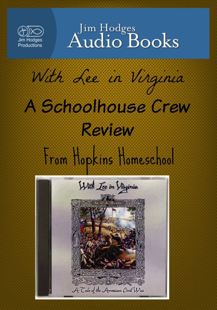 With Lee in Virginia ~ A Schoolhouse Crew Review