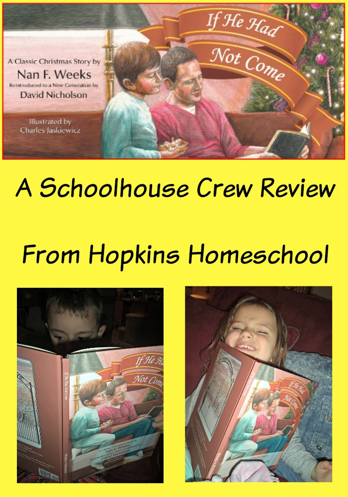 If He Had Not Come Schoolhouse Crew Review