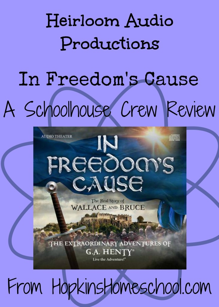 In Freedom's Cause ~ A Schoolhouse Crew Review