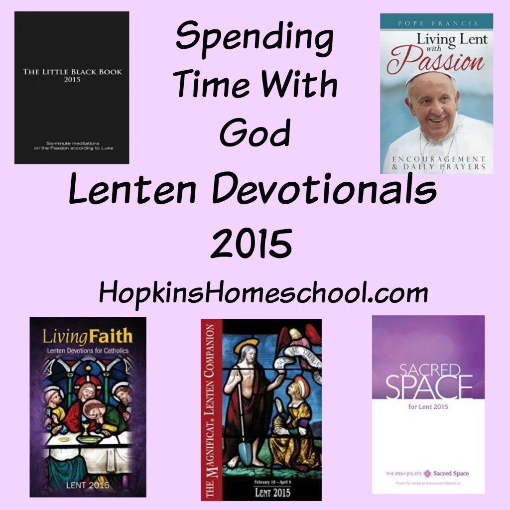 Spending Time With God ~ Lent 2015