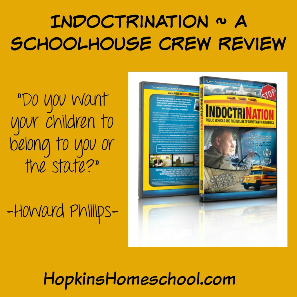 IndoctriNation ~ A Schoolhouse Crew Review