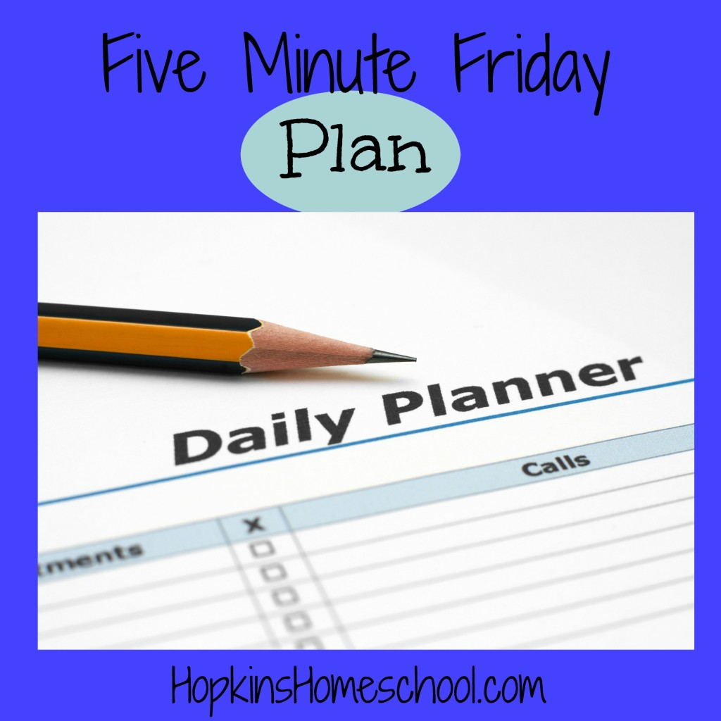 Five Minute Friday ~ Plan