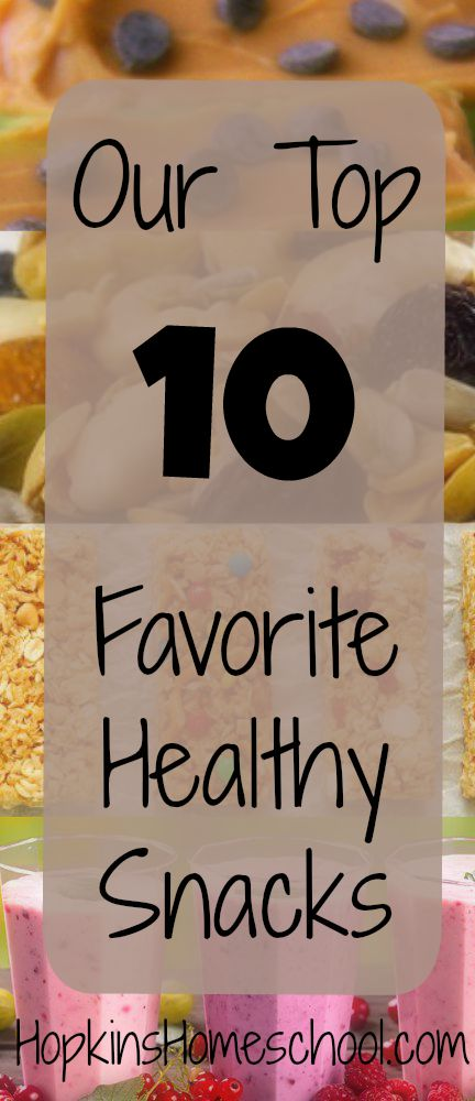10 Favorite Healthy Snacks