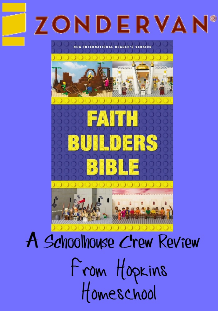 Zonderkidz Faith Builders Bible ~ A Schoolhouse Crew Review
