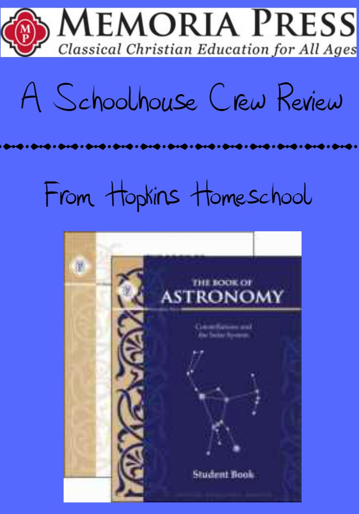 Memoria Press The Book of Astronomy ~ A Schoolhouse Crew Review