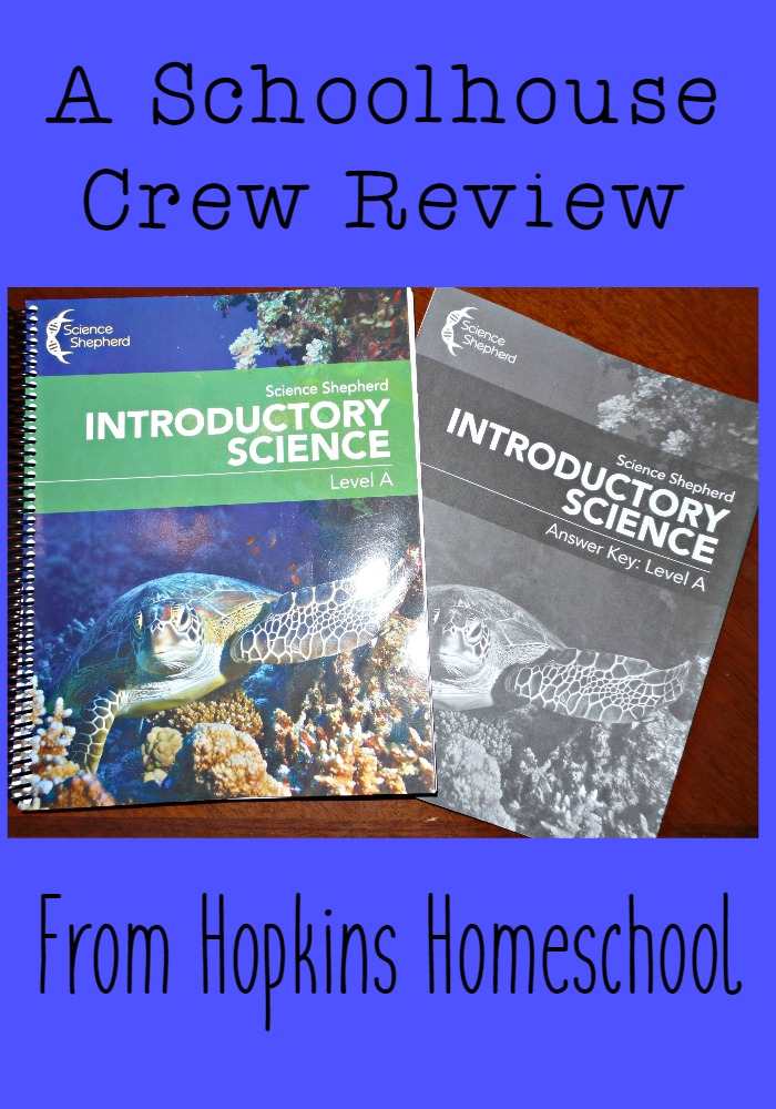 Introductory Science from Science Shepherd ~ A Schoolhouse Crew Review
