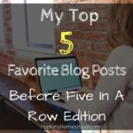 5 Favorite Before Five In A Row Blog Posts