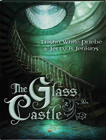 The Glass Castle by Trisha White and Jerry Jenkins_zpsiqfvktgj