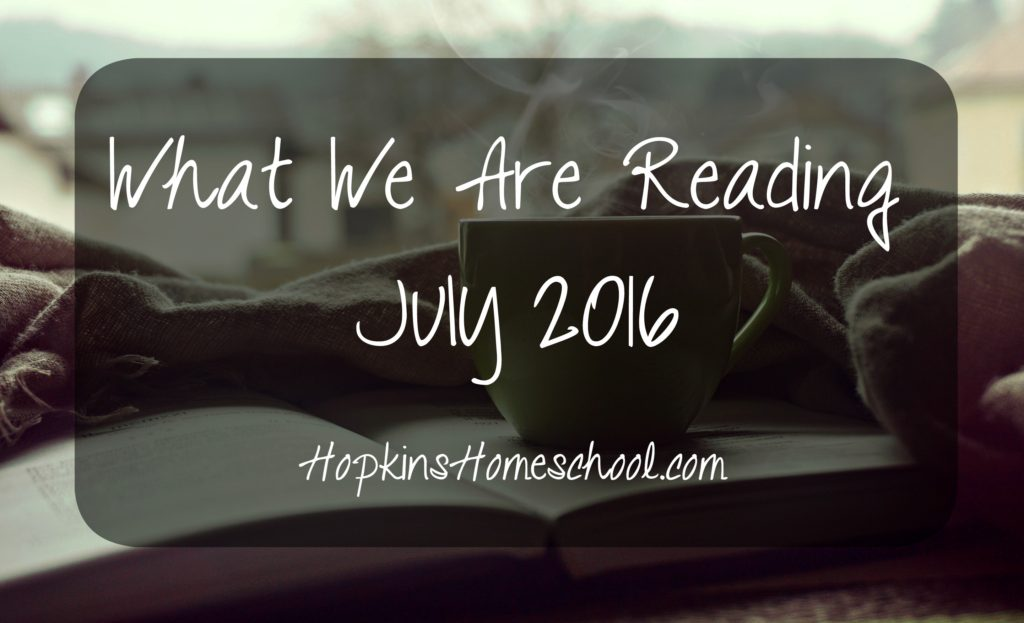 What We Are Reading ~ July 2016