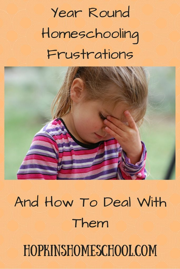 Year Round Homeschooling Frustrations