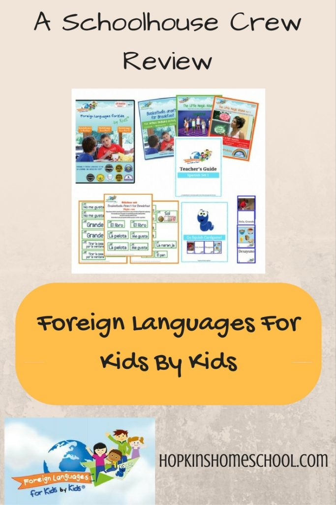 Foreign Languages for Kids by Kids ~ A Schoolhouse Crew Review