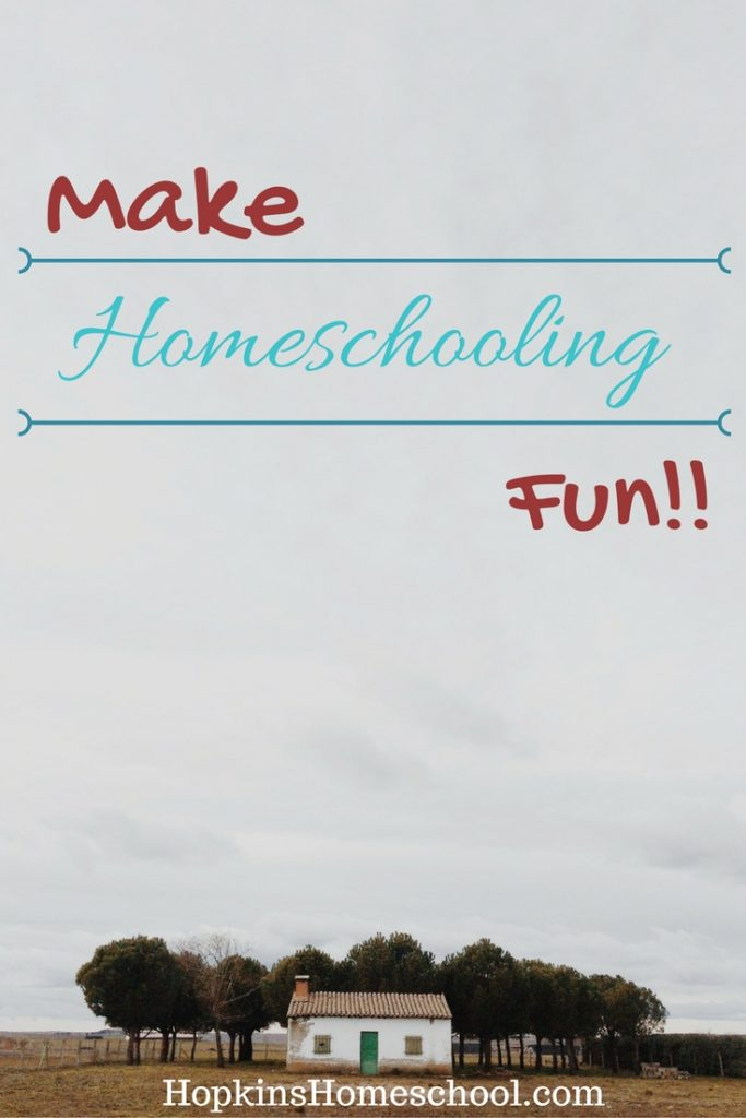 Make Homeschooling Fun