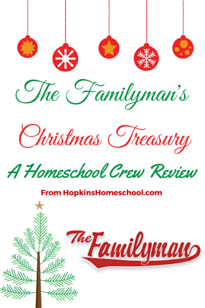The Familyman's Christmas Treasury ~ A Homeschool Review