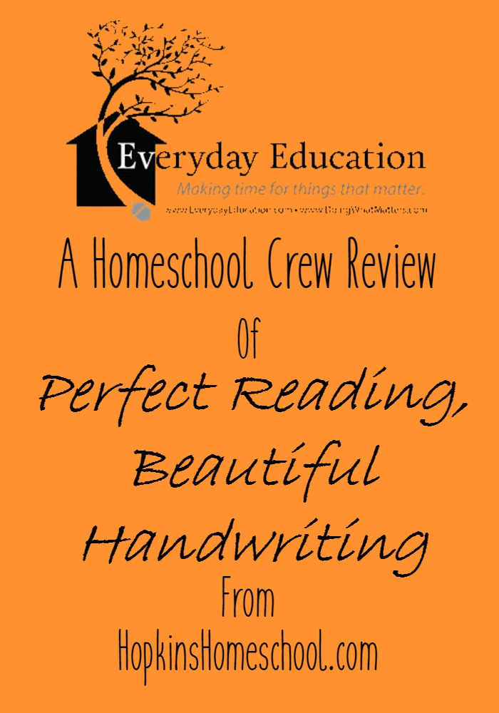 Perfect Reading, Beautiful Handwriting ~ A Homeschool Review
