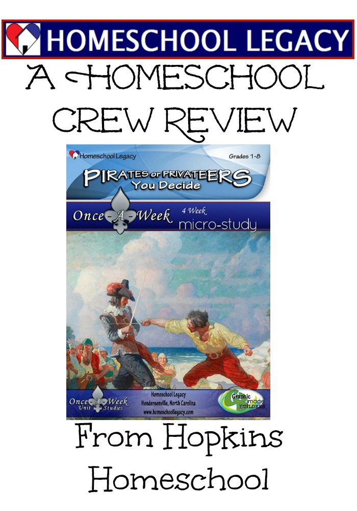 Homeschool Legacy Pirates or Privateers: You Decide ~ A Homeschool Crew Review