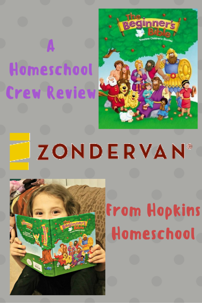 The Beginner's Bible from ZonderKidz ~ A Homeschool Crew Review