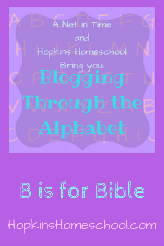 B is for Bible ~ Blogging Through the Alphabet #ABCBlogging