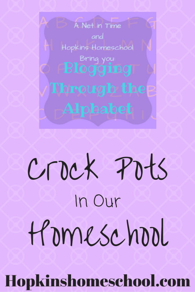 Crock Pots in our Homeschool ~ Blogging Through the Alphabet