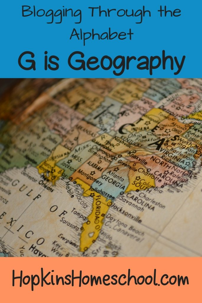 Blogging Through the Alphabet ~ G is for Geography