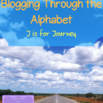 Blogging Through the Alphabet ~ J is for Journey