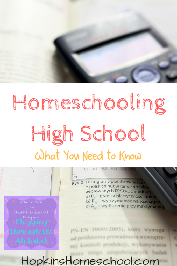 Blogging Through the Alphabet ~ H is for Homeschooling High School