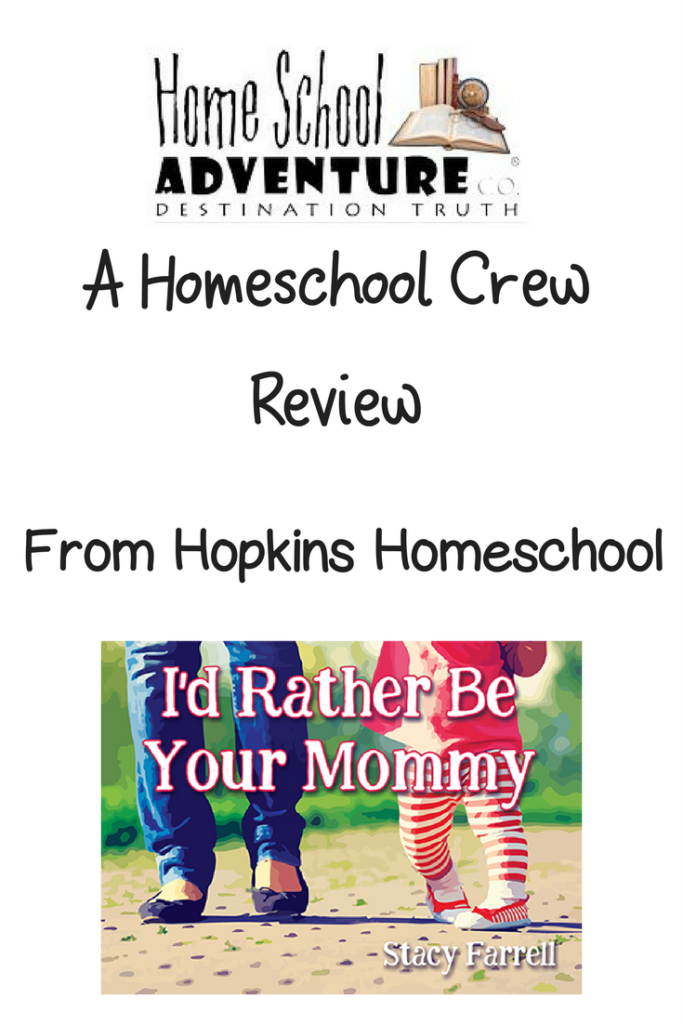 I'd Rather Be Your Mommy ~ A Homeschool Crew Review