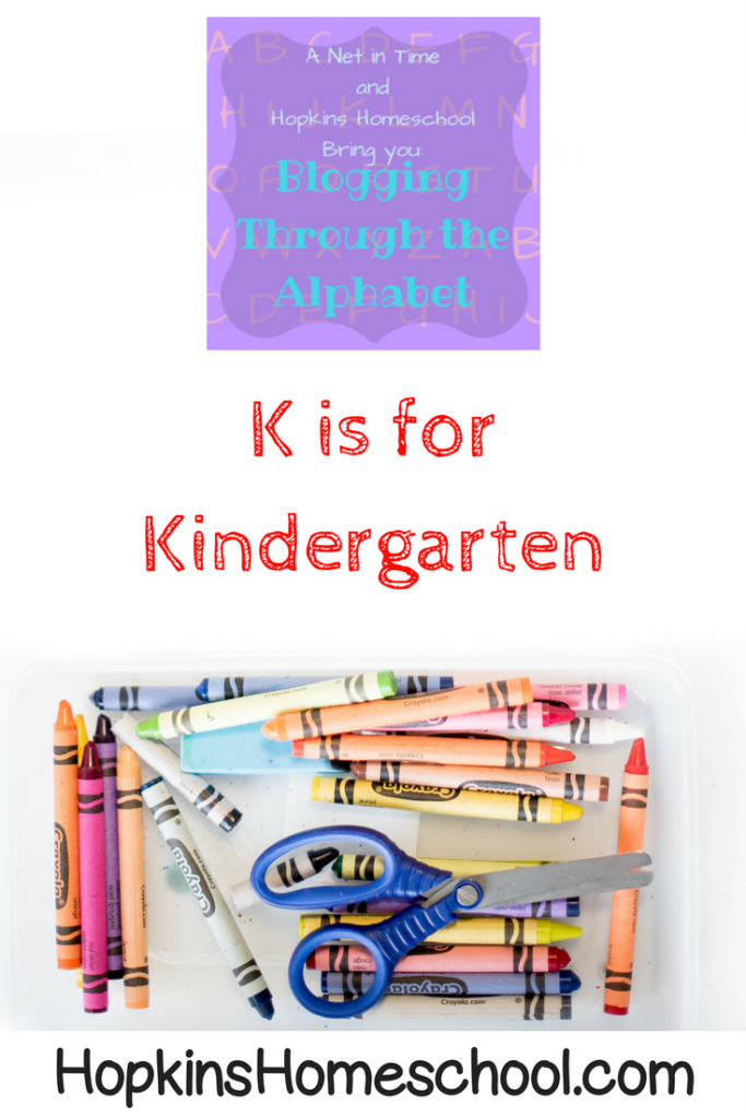 Blogging Through the Alphabet ~ K is for Kindergarten