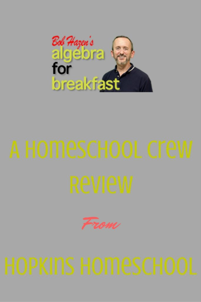 Algebra for Breakfast ~ A Homeschool Crew Review