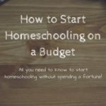 How to Start Homeschooling on a Budget