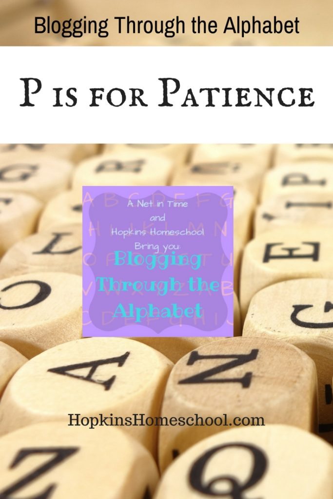 Blogging Through the Alphabet – P is for Patience