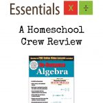 No-Nonsense Algebra – A Homeschool Crew Review
