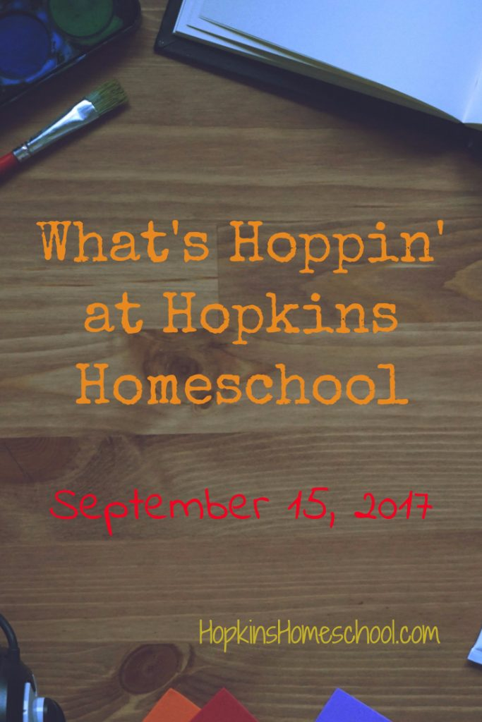 What's Hoppin' at Hopkins Homeschool – September 15, 2017