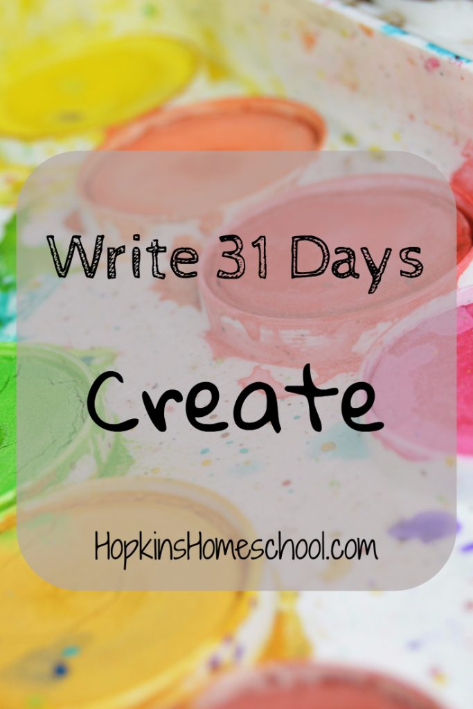 Create – Write 31 Days