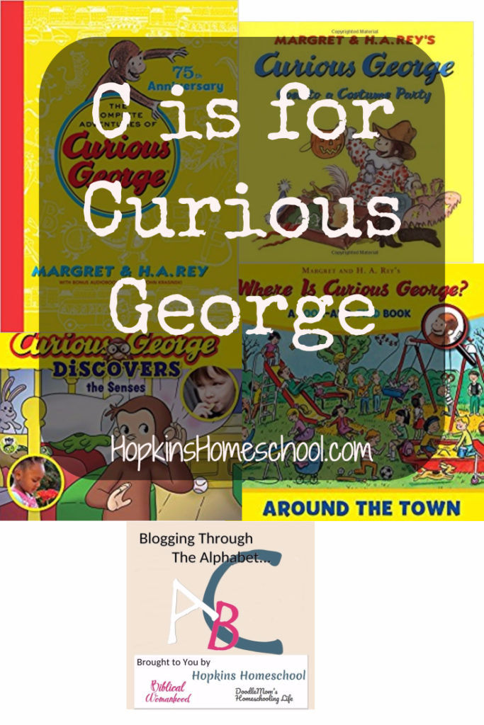 C is for Curious George – Blogging Through the Alphabet