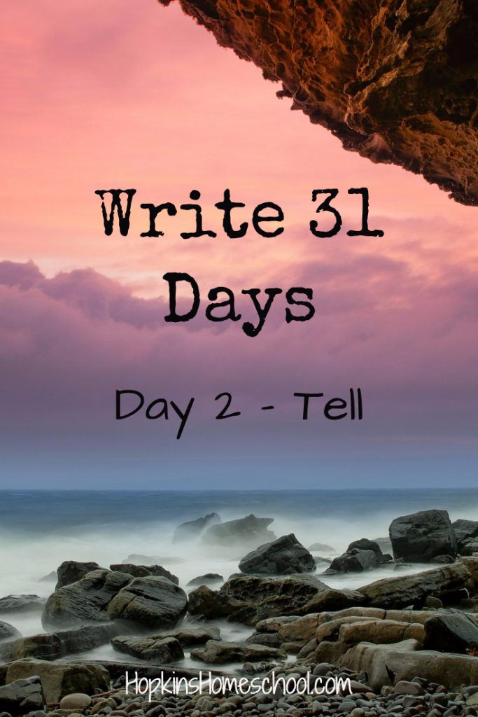 Tell – Write 31 Days