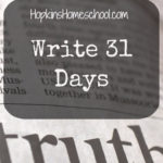 Truth – Write 31 Days