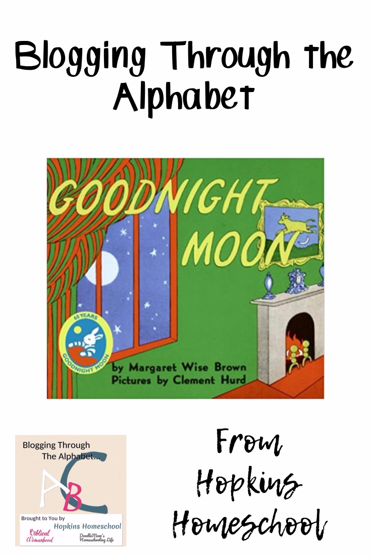 Blogging Through the Alphabet - Goodnight Moon