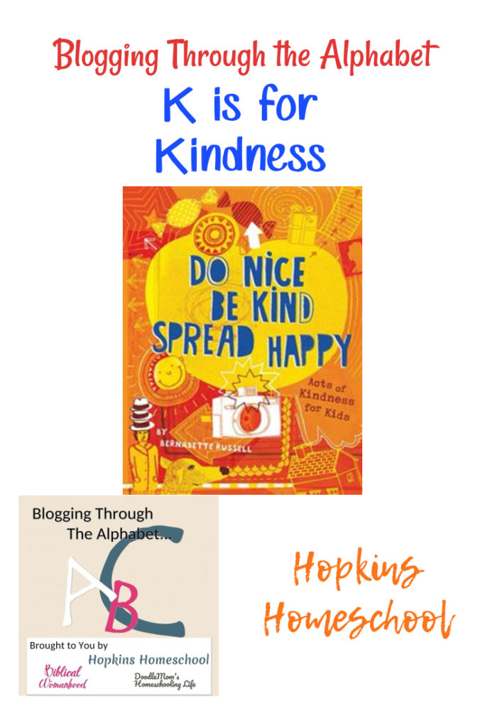 Do Nice, Be Kind, Spread Happy – Blogging Through the Alphabet