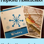 What's Hoppin' at Hopkins Homeschool – Coping with the Cold