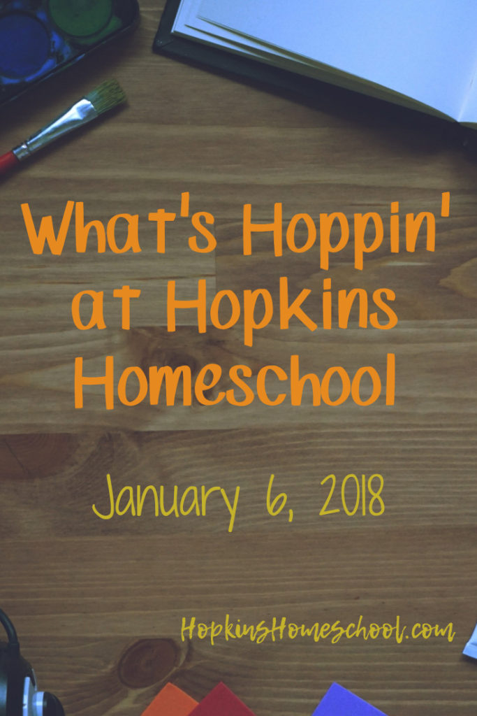What's Hoppin' at Hopkins Homeschool – January 6, 2018