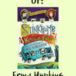 Stinkbomb and Ketchup-Face – A Book Review