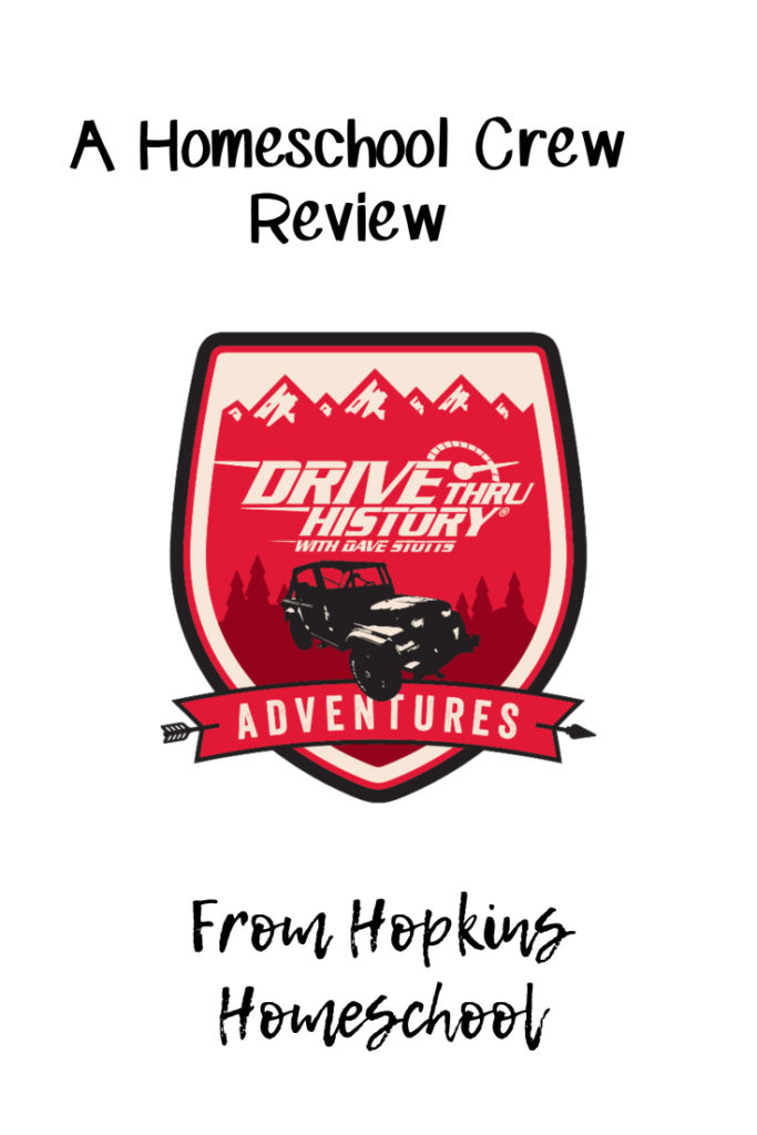 Drive Thru History Adventures – A Homeschool Crew Review