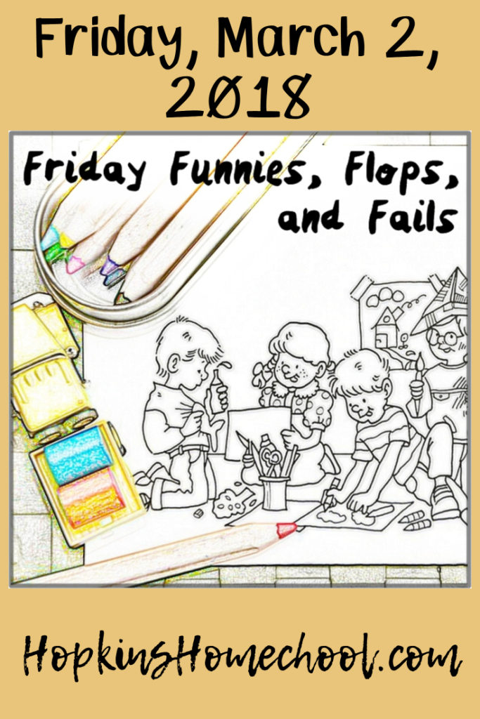 Friday Funnies, Flops, and Fails – March 2, 2018